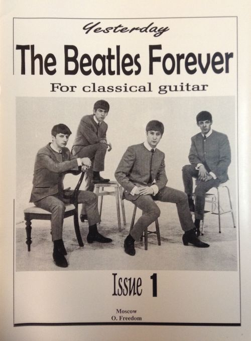 The BEATLES Forever (For classical guitar). Issue 1