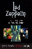 Led Zeppelin: The Definitive Biography: From Early Days to Page and Plant