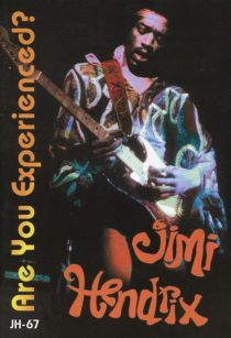 "Jimi Hendrix '67 ""Are You Experienced?"""