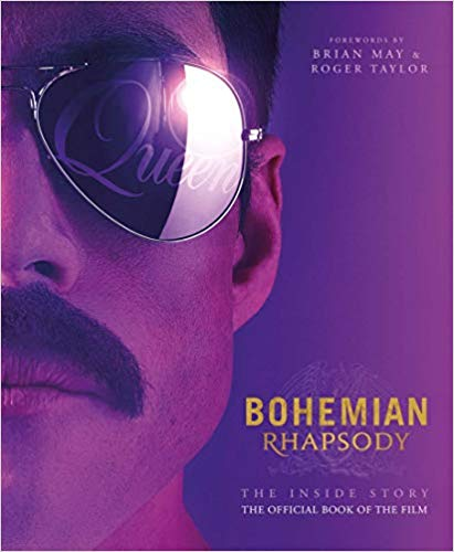 Bohemian Rhapsody: The Official Book of the Movie