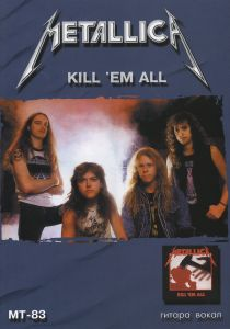 "Metallica '83 ""Kill 'Em All"""