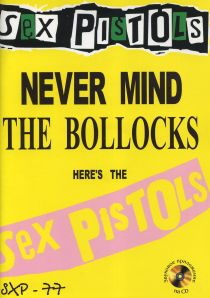 "Sex Pistols '77 ""Never Mind The Bollocks Here's The Sex Pistols"""